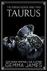 Taurus (The Zodiac Queen Book 2) Kindle Edition