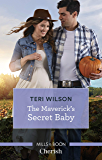 The Maverick's Secret Baby (Montana Mavericks: Six Brides for Six Broth)