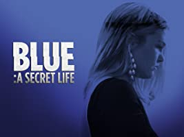 Blue: A Secret Life Season 1