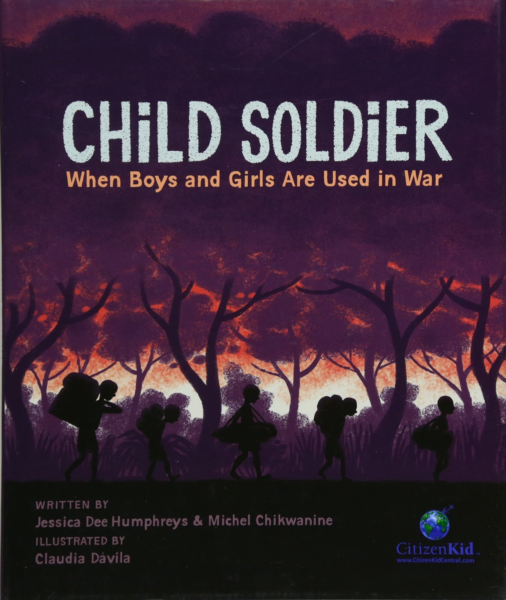 Child Soldier: When Boys and Girls Are Used in War (CitizenKid) pdf