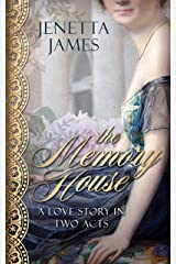 The Memory House: A Love Story in Two Acts Kindle Edition