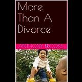 More Than A Divorce