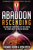 Abaddon Ascending: The Ancient Conspiracy at the Center of CERN'S Most Secretive Mission