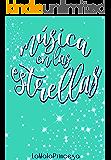 Música en las Estrellas: Libro 1 (Romántica New Adult)