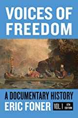 Voices of Freedom: A Documentary Reader (Sixth Edition, Volume 1) (Vol. 1) Kindle Edition