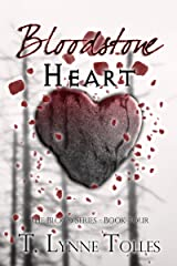 Bloodstone Heart (Blood Series Book 4) Kindle Edition