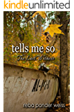 tells me so: The Last Witness (After The End Book 2)