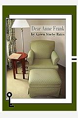 Dear Anne Frank Kindle Edition