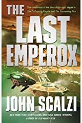 The Last Emperox (The Interdependency Book 3) Kindle Edition