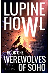 Werewolves of Soho (Lupine Howl Book 1) Kindle Edition