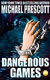 Dangerous Games (Tess McCallum & Abby Sinclair Book 3)