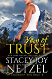 Vow of Trust (Colorado Trust Series Book 6)