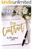 The Contract: A Standalone Billionaire Romance (A Fake Marriage Series)