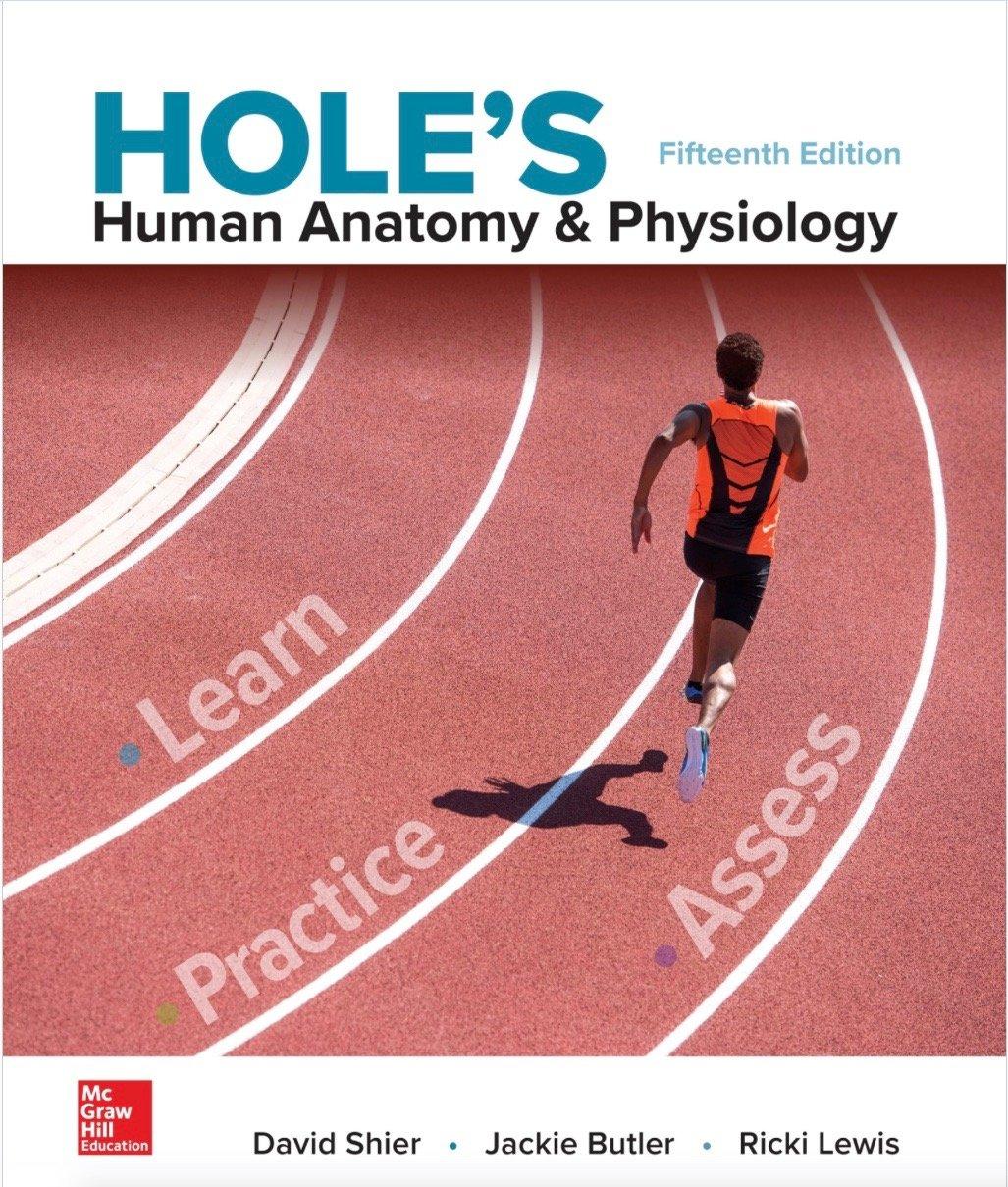 Holes Human Anatomy And Physiology David Shier Jackie Butler