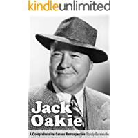 Jack Oakie: A Comprehensive Career Retrospective