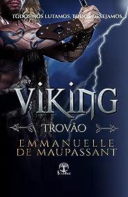 Viking Trovão: Um romance dark de guerreiro alfa (Guerreiros Vikings Livro 1)