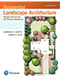 Residential Landscape Architecture: Design Process for the Private Residence (What's New in Trades & Technology)