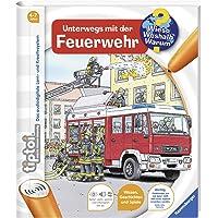 tiptoi® Unterwegs mit der Feuerwehr (tiptoi® Wieso? Weshalb? Warum?, Band 6)