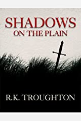 Shadows On The Plain Kindle Edition