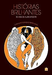Histórias Brilhantes. 10 Hqs De Alan Moore