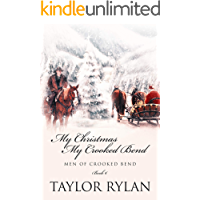 My Christmas, My Crooked Bend: Men of Crooked Bend Book 6