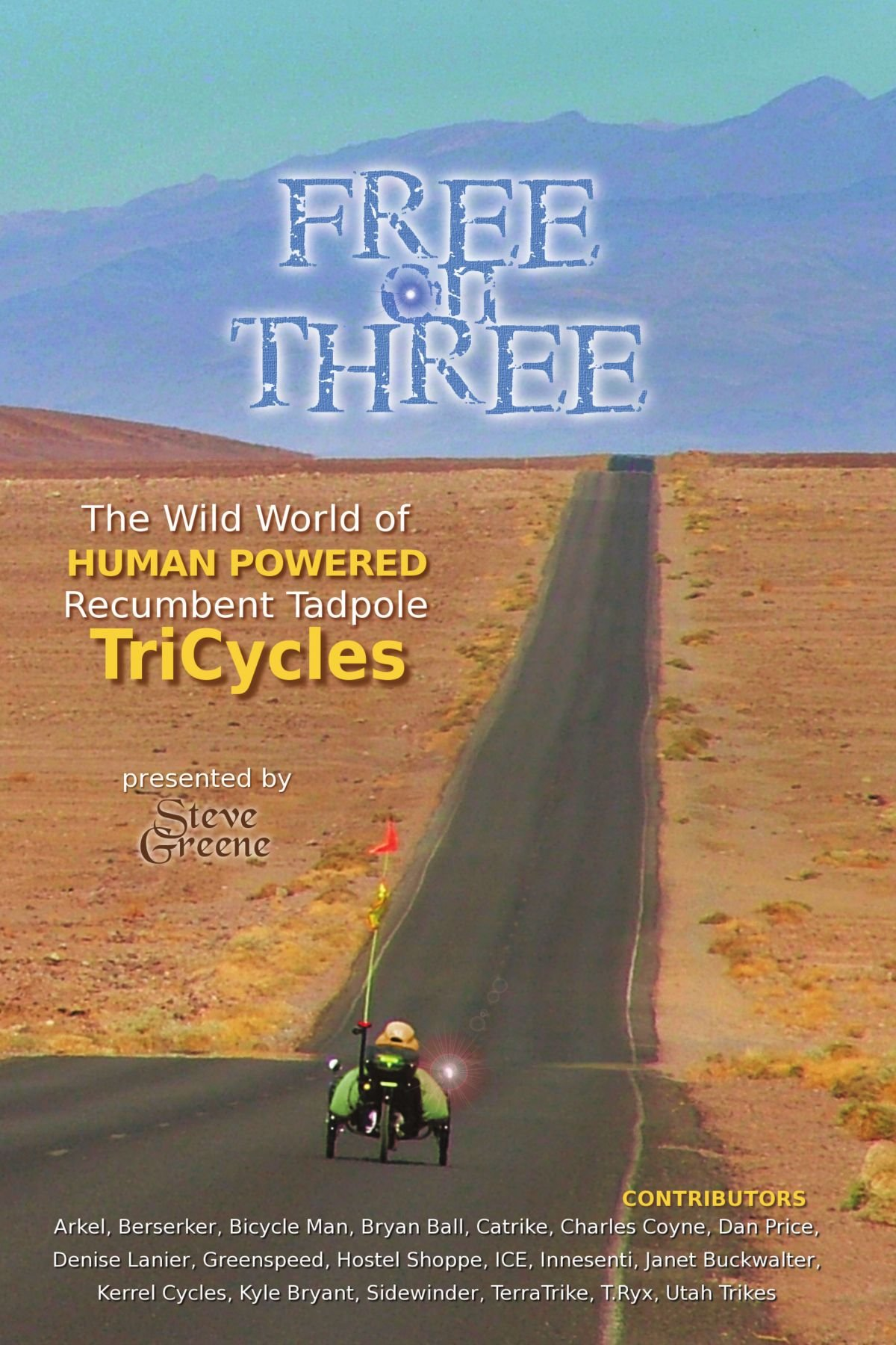 Read Online Free On Three: The Wild World Of Human Powered Recumbent Tadpole Tricycles pdf