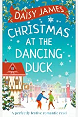 Christmas at the Dancing Duck Kindle Edition