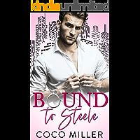 Bound To Steele: Arranged Marriage Romance (Bound To The Billionaires Book 1)