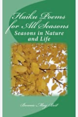Haiku Poems for All Seasons: Seasons in Nature and Life Kindle Edition