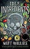 Idle Ingredients (A Sin du Jour Affair)