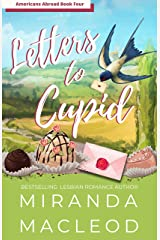 Letters to Cupid (Americans Abroad Book 4) Kindle Edition