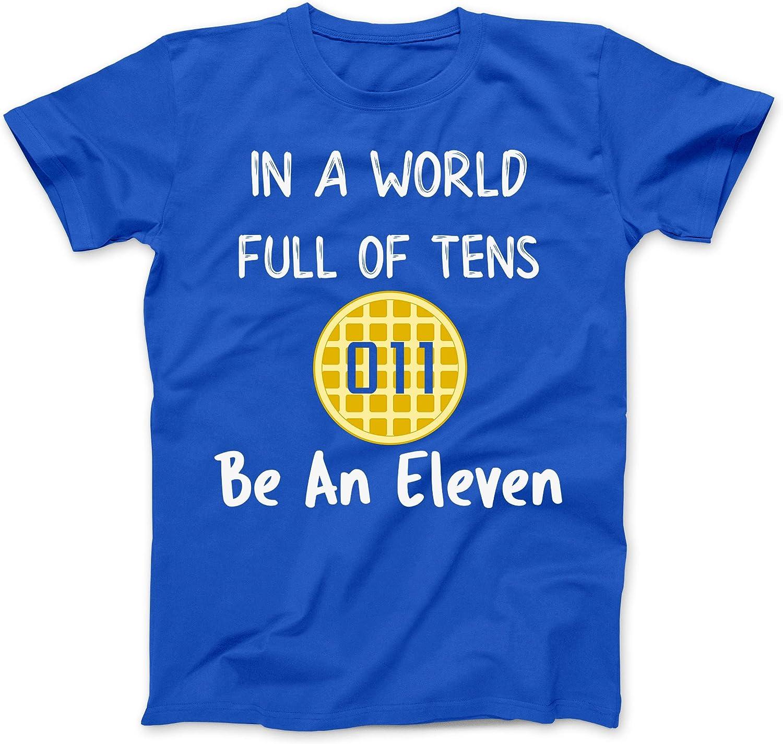 WORLD FULL OF 10s BE 11 STRANGER THINGS INSPIRED T-SHIRT ADULT KIDS UPSIDE DOWN
