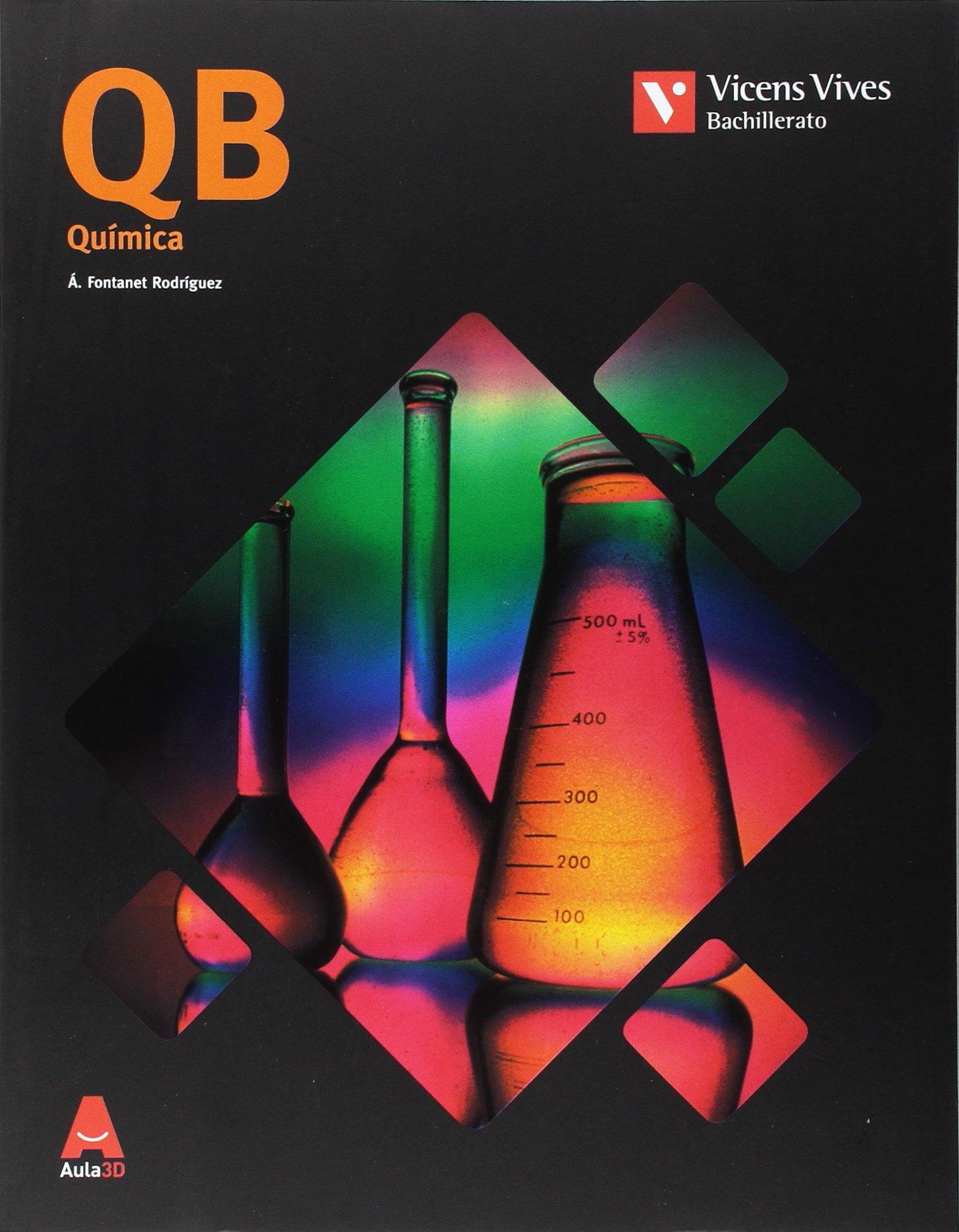 QB QUIMICA BACHILLERATO AULA 3D: 000001 - 9788468235875: Amazon.es: Fontanet Rodriguez, Angel: Libros