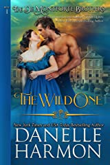 The Wild One (The De Montforte Brothers Book 1) Kindle Edition