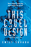 This Cruel Design (This Mortal Coil Book 2)
