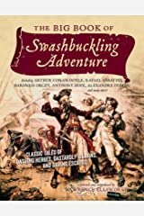 The Big Book of Swashbuckling Adventure Kindle Edition