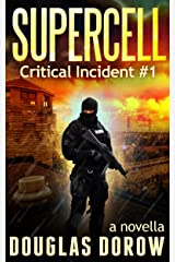 SuperCell: Critical Incident #1 (Critical Incident Series) Kindle Edition