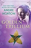 Golden Trillium (The Saga of the Trillium Book 3)