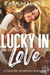 Lucky in Love: A Fur-ever Veterinary Romance Kindle Edition