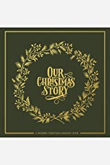 Our Christmas Story: A Modern Christmas Memory Book Hardcover