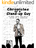 Chronicles of a Stand-up Guy: A Peek Into The Daily Grind Of A Comedian