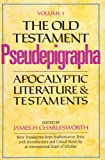The Old Testament Pseudepigrapha: Apocalyptic Literature and Testaments v. 1 (Anchor Bible Reference) (The Anchor Yale Bible Reference Library)