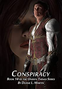 Conspiracy (Unseen Things Book 14)