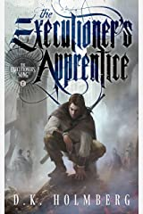 The Executioner's Apprentice (The Executioner's Song Book 2) Kindle Edition