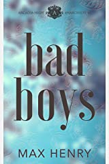 Bad Boys: A High School Bully Romance (Arcadia High Anarchists Book 2) Kindle Edition
