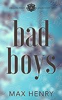 Bad Boys: A High School Bully Romance (Arcadia