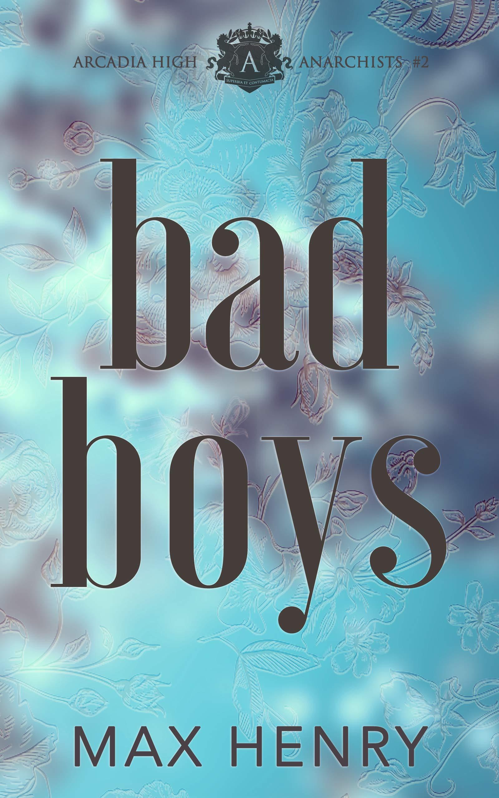 Bad Boys: A High School Bully Romance (Arcadia High Anarchists Book 2) (English Edition)