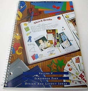 Creative Memories Scrapbook Page Design And Layout Ideas Volume Vii