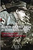 Samedi 22 aout 1914: Un médecin dans la bataille