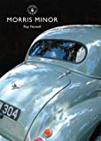 The Morris Minor (Shire Library)
